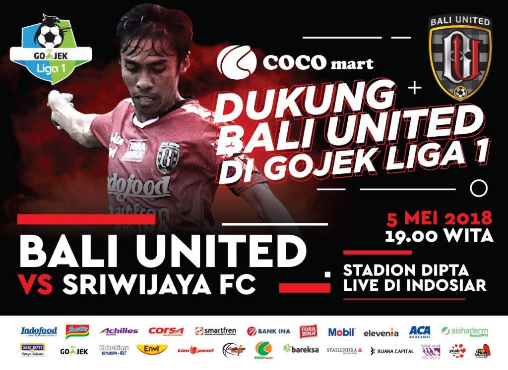 Bali United vs Sriwijaya FC 05 Mei 2018, COCO GROUP BALI, COCO SUPERMARKET BALI, COCO EXPRESS BALI, COCO MART BALI, RETAIL BALI, COCO GOURMET BALI, COCO GROSIR BALI, COCO ROTI BALI, RETAIL MURAH BALI, COCO DEWATA TANAH LOT BALI